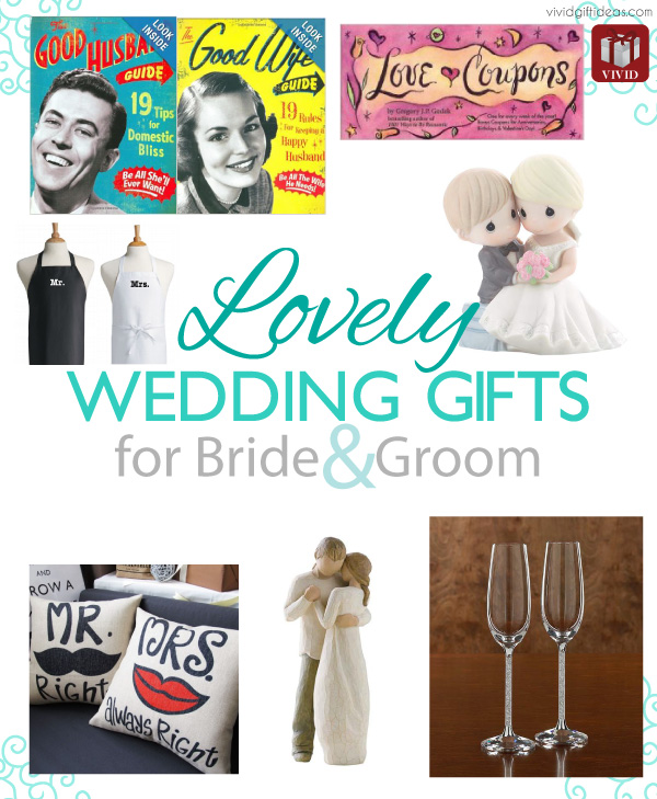 Lovely Wedding Gifts for Bride and Groom - Vivids