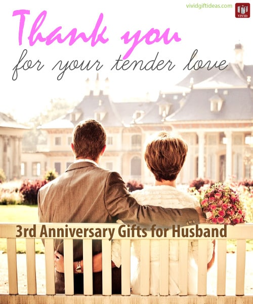 Wedding Anniversary Gifts For Husband Ideas: 3rd Wedding Anniversary Gift Ideas For Him