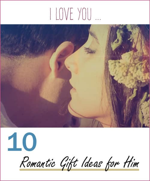 10 Romantic Gift Ideas For Him Vivid S