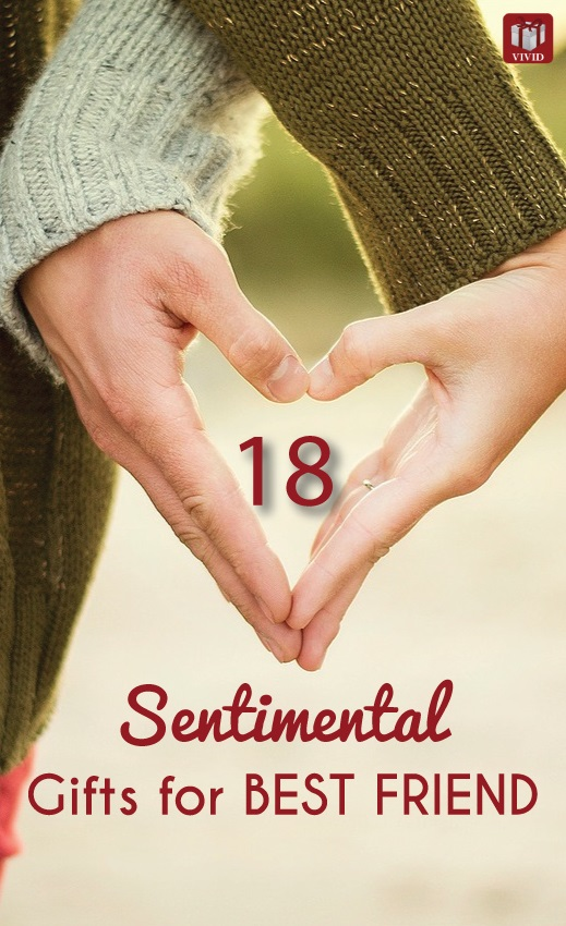 18 Sentimental Gift Ideas for Female Best Friend