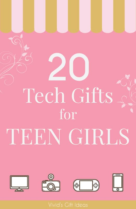 20 best tech gifts for teenagers  20 coolest gadgets for the techie girls