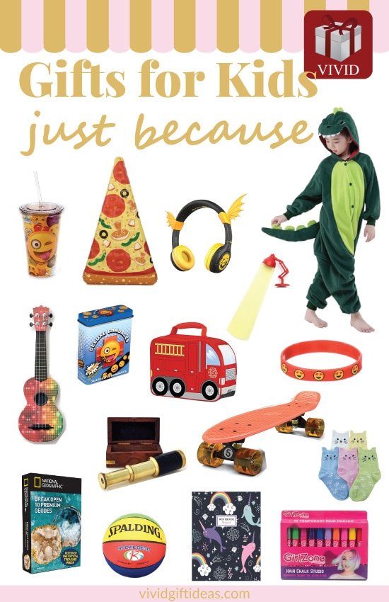 20 Great Just Because Gifts For Kids Small Fun And Cheap