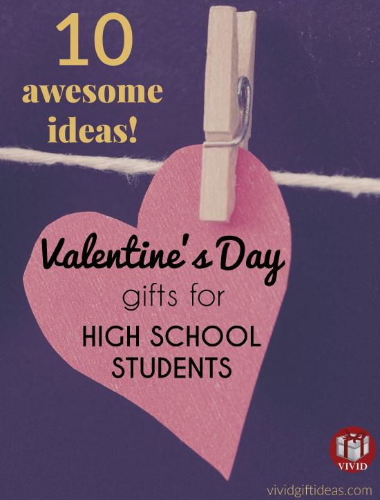 Top 10 High School Valentine S Day Gift Ideas